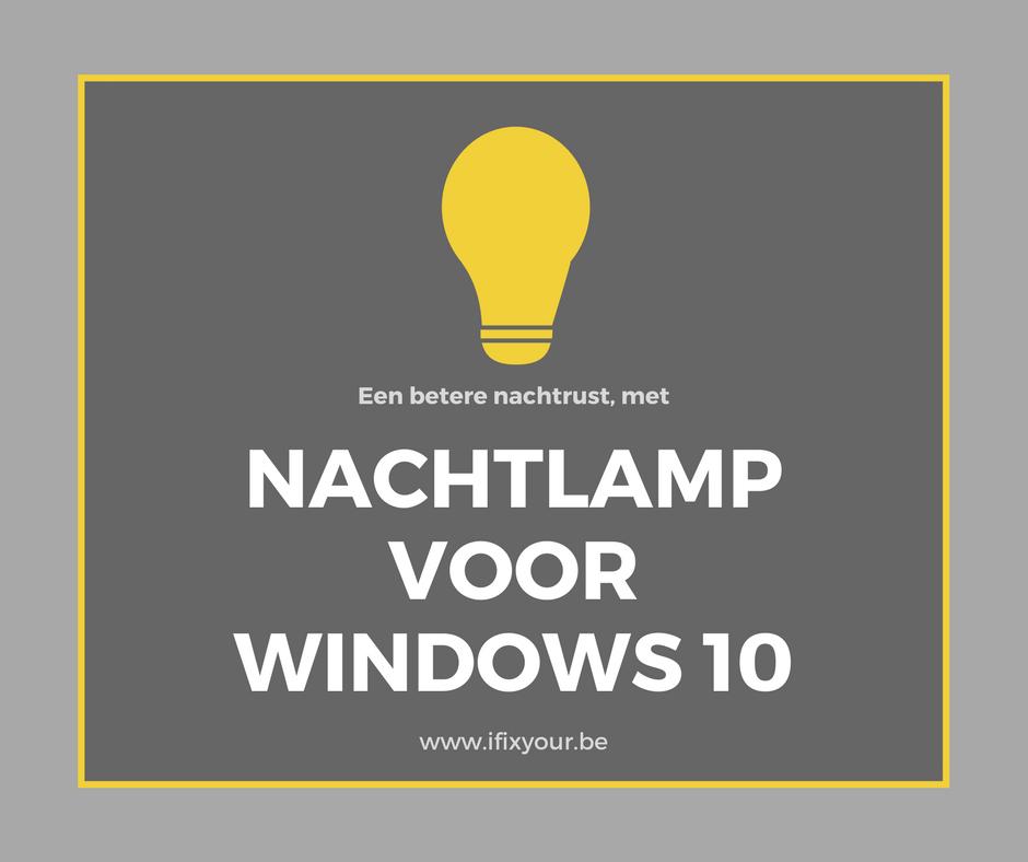 Nachtlamp instellen voor Windows 10