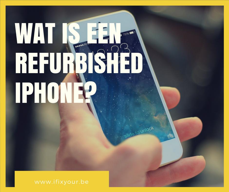 wat is een iphone refurbished