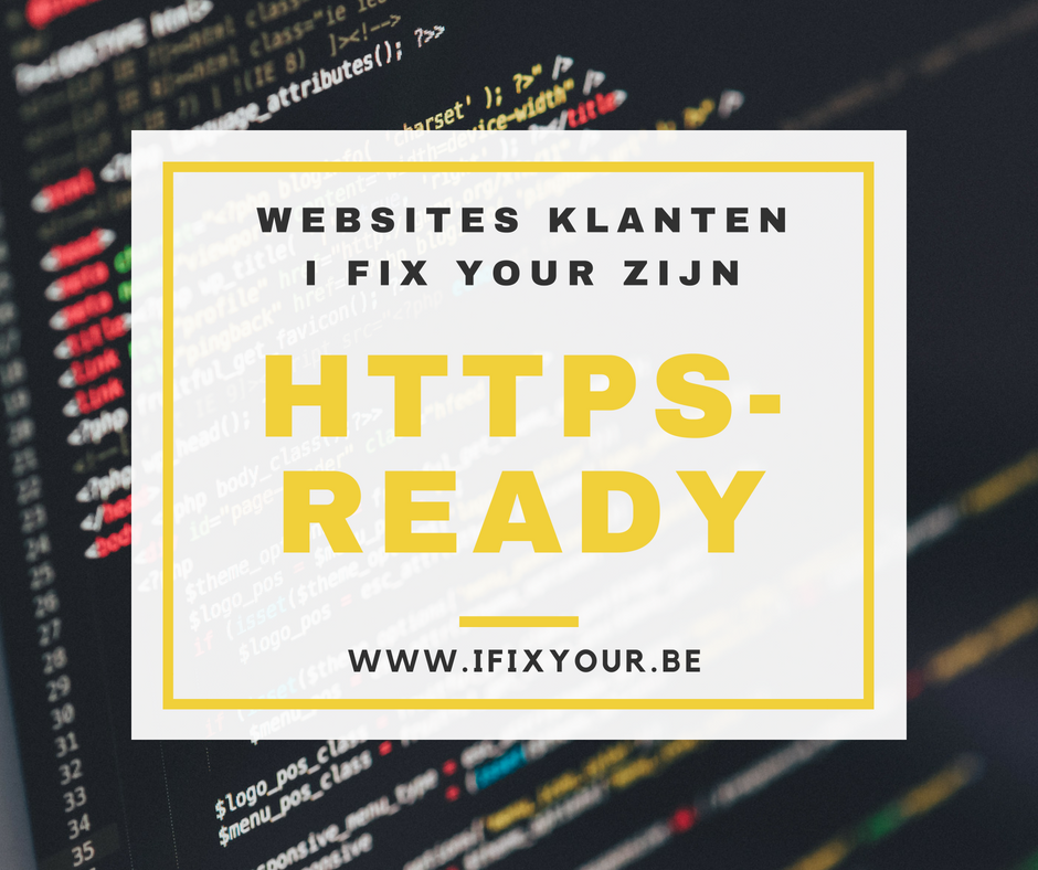 Websites klanten I Fix Your gratis HTTPS gemaakt